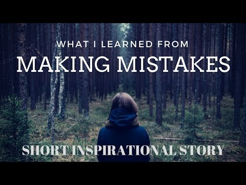 Learn From your mistakes - Motivational Stories