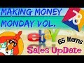 Making Money Monday 78 - 65 Items That SOLD on EBAY
