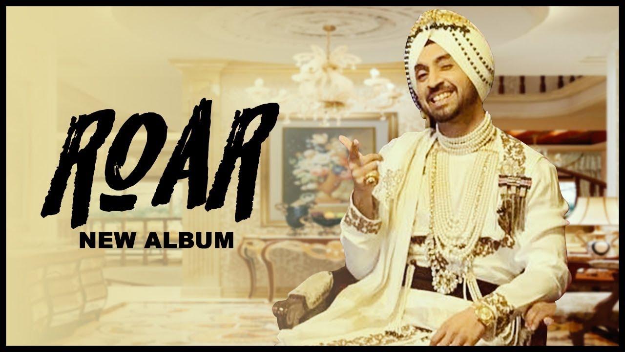 roar official video diljit dosanjh gulabi pagg punjabi song latest punjabi song
