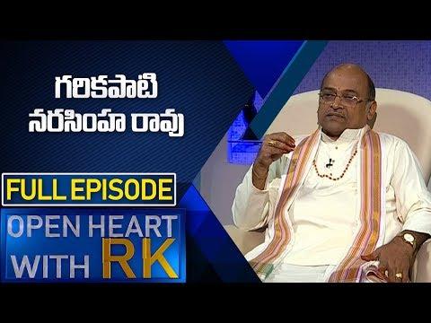 Garikapati Narasimha Rao | Open Heart with RK Full Episode | ABN Telugu
