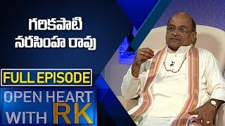 Garikapati Narasimha Rao | Open Heart with RK Full Episode | ABN Telugu