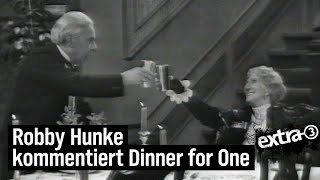 Robby Hunke kommentiert Dinner for One