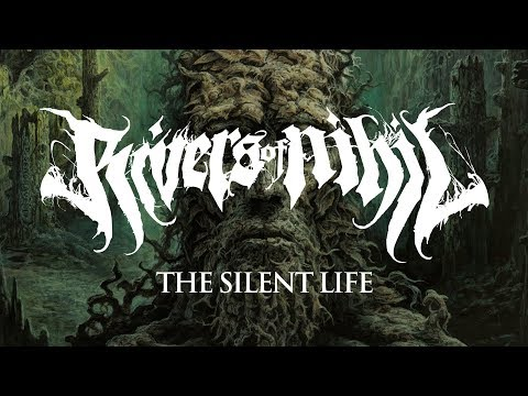 """Rivers of Nihil """"The Silent Life"""" (OFFICIAL)"""