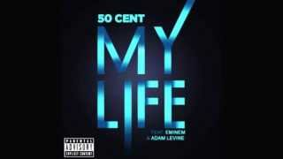 50 Cent - My Life ft. Eminem, Adam Levine clean version