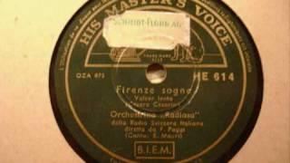 Firenze sogna - Orchestrina della Radio della Svizzera Italiana ; Canto : E.Mauri