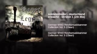 soldatenlieder - deutschland erwache - version 1 (2m 45s)