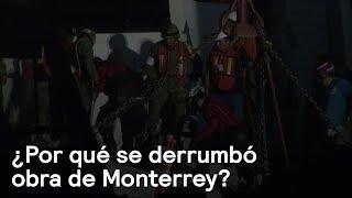 Monterrey: Lamentan muertes de hombres tras colapso de obra