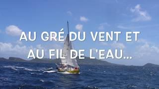 Vagabond, le petit voilier jaune. Une annee de voyage