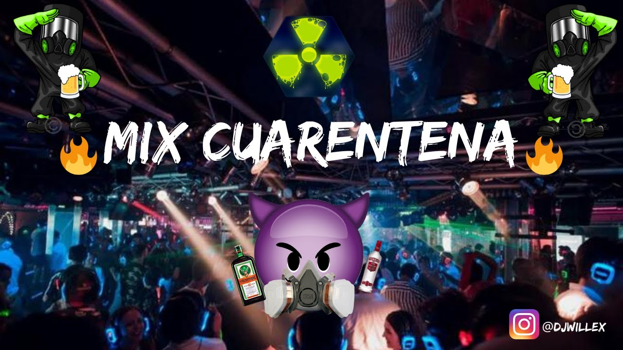 Mix Cuarentena🔥(Hola remix, La Cama Remix, Raka Taka, Pirueta, Amarillo, Verde, Elegí, PAM, Fornai) #1
