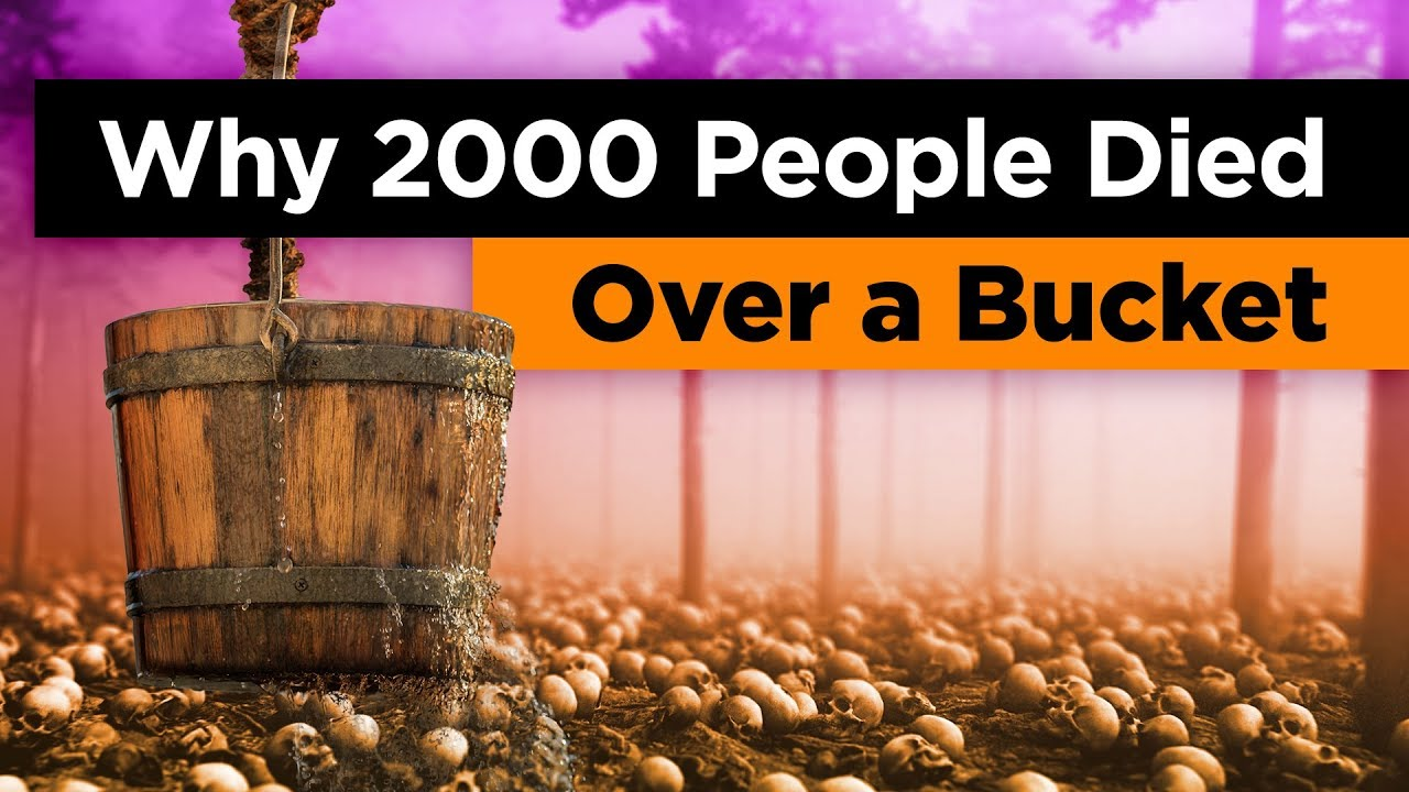 Why 2000 People Died Fighting Over a Bucket