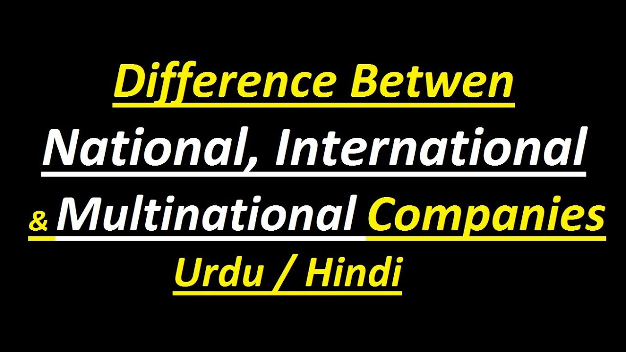 what is the difference between international and multinational