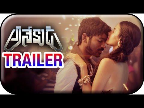 Dhanush's Anekudu Telugu Movie Trailer | Amyra Dastur | Karthik | Harris Jayaraj | KV Anand | Anegan