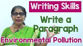 How to Write a Paragraph about Environmental Pollution in English | Composition Writing