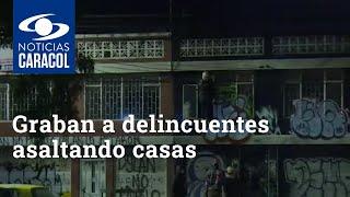 Graban a descarados delincuentes asaltando casas en la avenida Primero de Mayo, en Bogotá