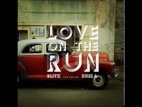 Blitz the Ambassador feat.Nneka - Love On The Run