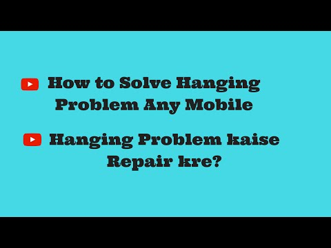 How To Solve Hanging Problem Any Mobile In Hindi (Hanging Problem Kaise Repair Kre?)