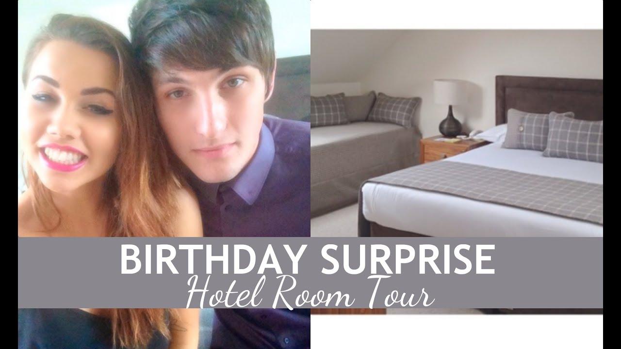 Birthday Surprise Hotel Room Tour Vlog Youtube
