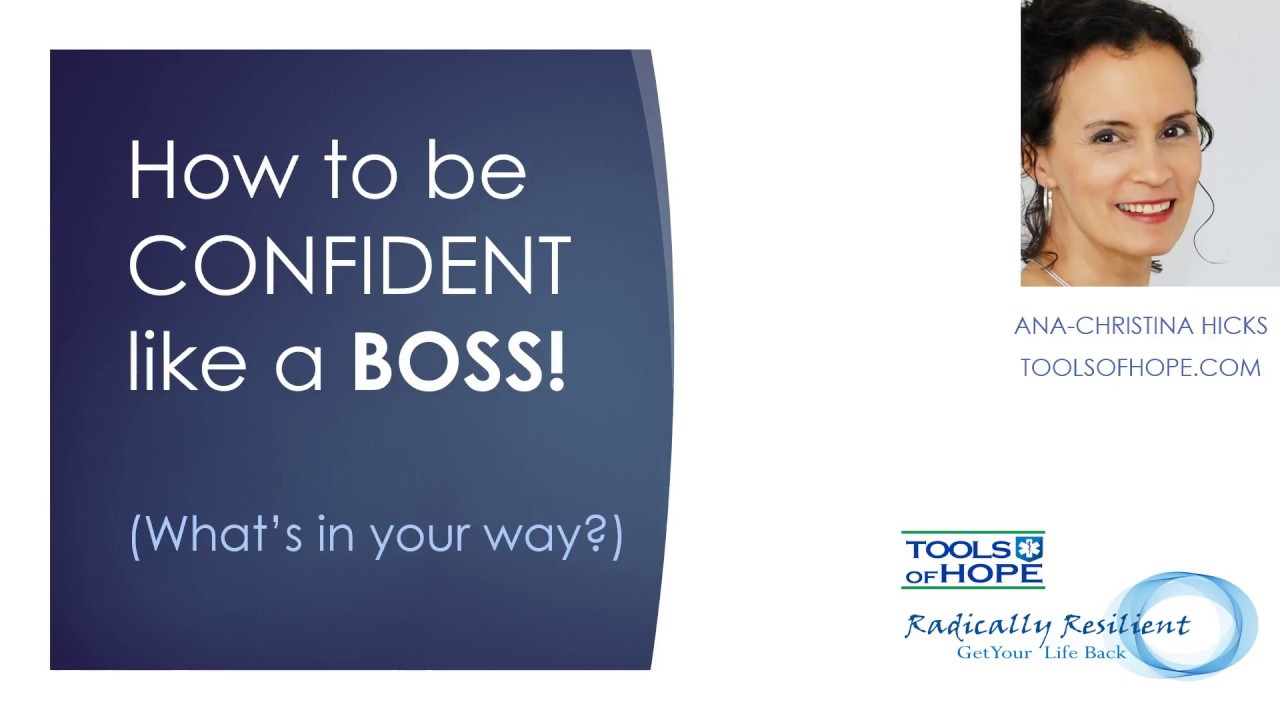how to be CONFIDENT like a BOSS. (what's in your way?)