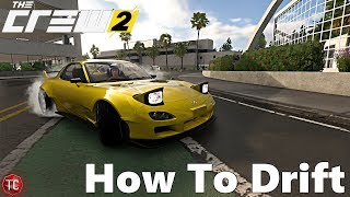 The Crew 2: How To Drift (The Basics)