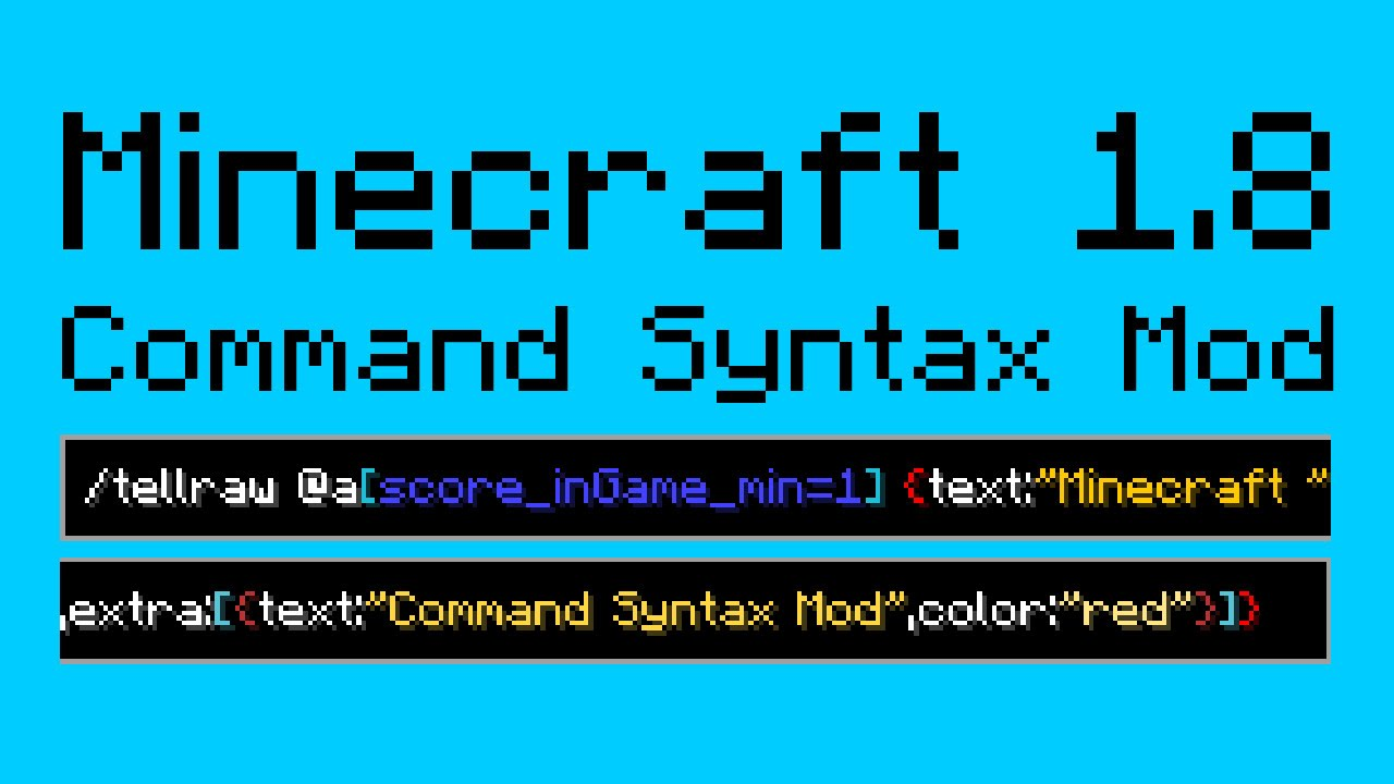 Command Syntax Mod [Minecraft 1 8] - Syntax Highlighting!