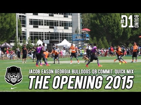 Jacob Eason: The Opening Highlights (Day One) Georgia QB Commit #D1Bound - CollegeLevelAthletes.com
