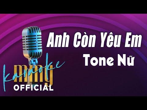 Anh Còn Yêu Em (Karaoke Tone Nữ) | Hát với MMG Band