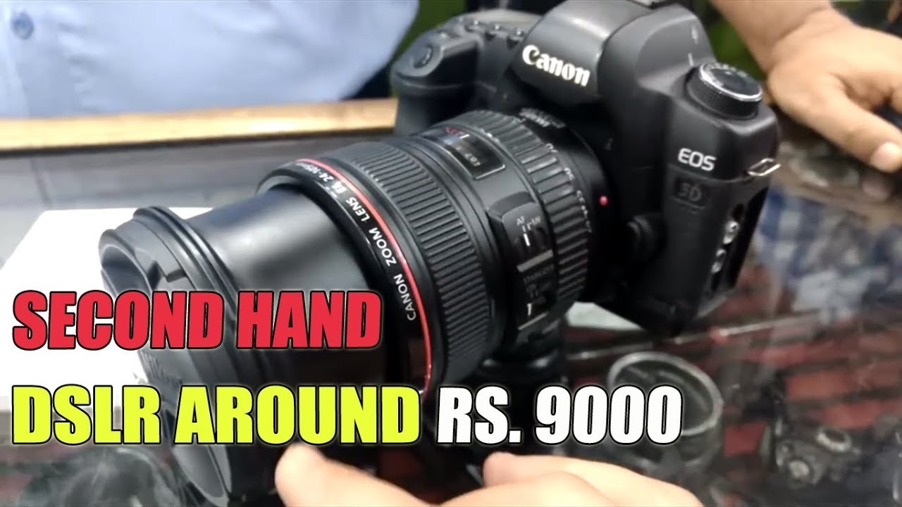 second hand dslr market hyderabad buy dslr in cheap price