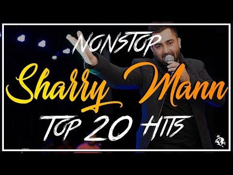 Non-Stop Sharry Mann | Top 20 Hits | Syco TM