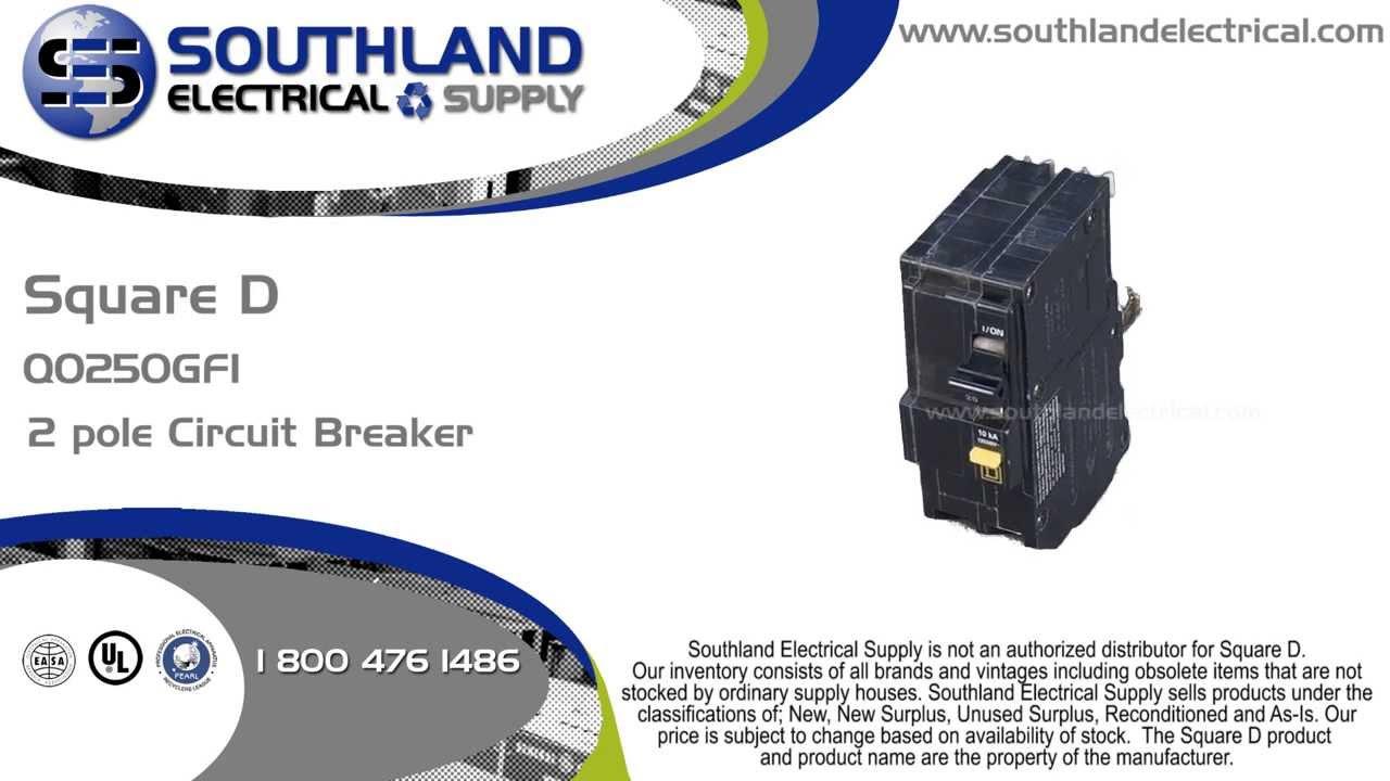 Square D Qo250gfi 50 Amp 120 240 Volt 2 Pole Plug In Gfi Circuit Wiring Diagram Gfci Breaker