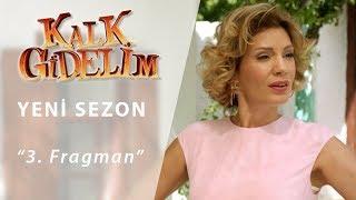Kalk Gidelim Yeni Sezon 3.Fragman