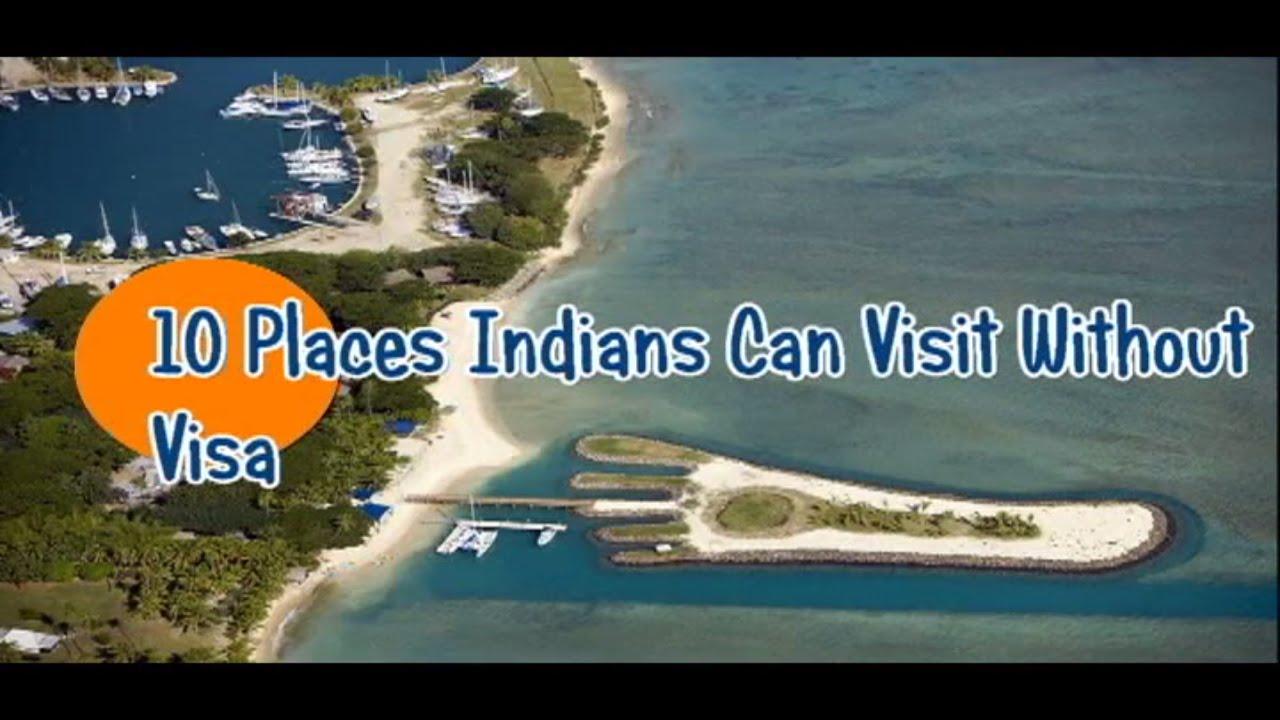 10 places indians can visit without visa free visa