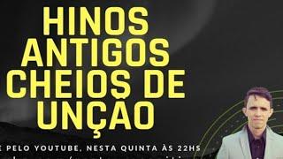 HINOS ANTIGOS EVANGÉLICOS CONHECIDOS - Pr. Lucas Carvalho