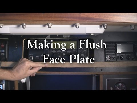 Making a flush face plate
