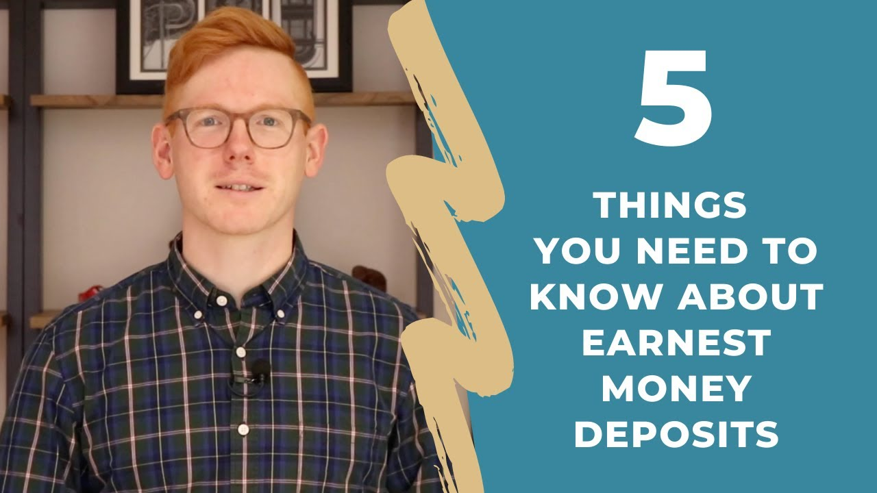 5 Things You Need to Know About Earnest Money Deposits