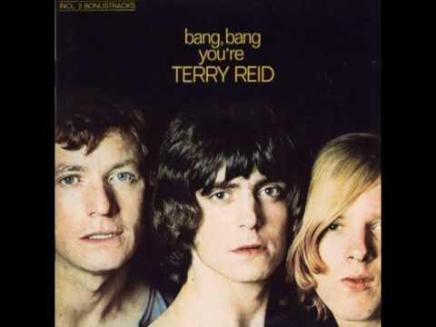 Terry Reid  Bang Bang My Ba Shot Me Down
