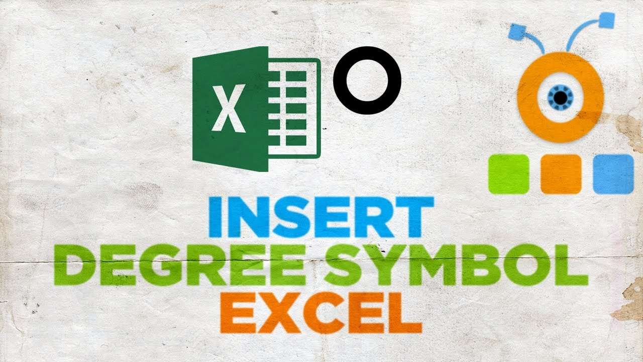 How To Insert A Degree Symbol In Excel How To Type Degree Symbol