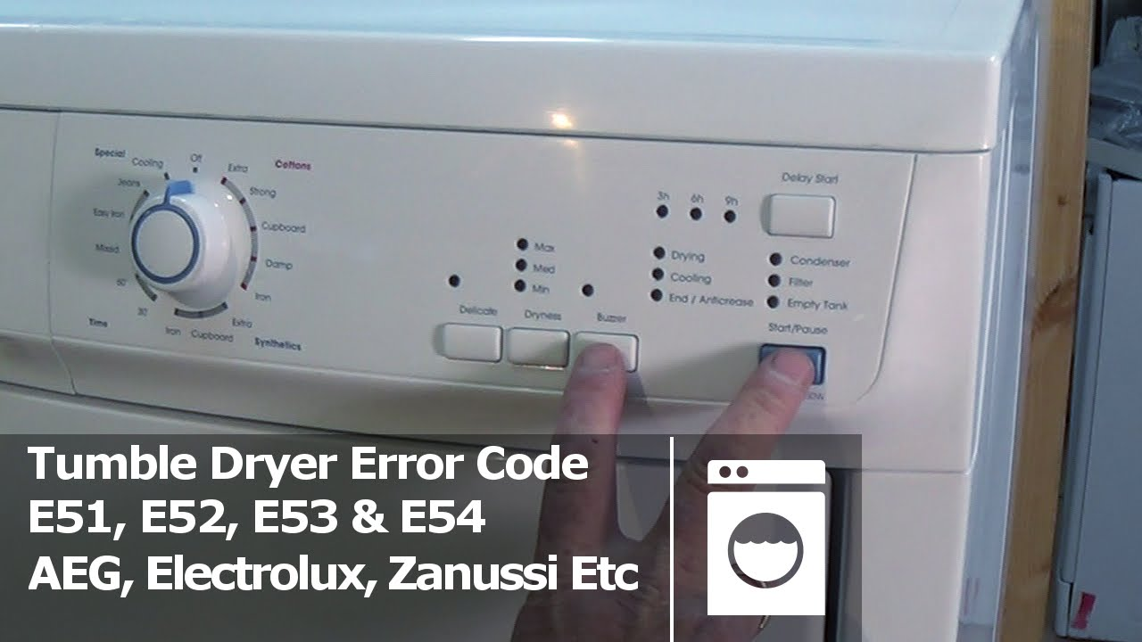 Tumble dryer error code E51, E52, E53 & E54 Electrolux, AEG, Zanussi  YouTube