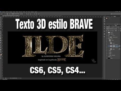 Tutorial Photoshop / Texto 3d efecto Brave by @ildefonsoSegura