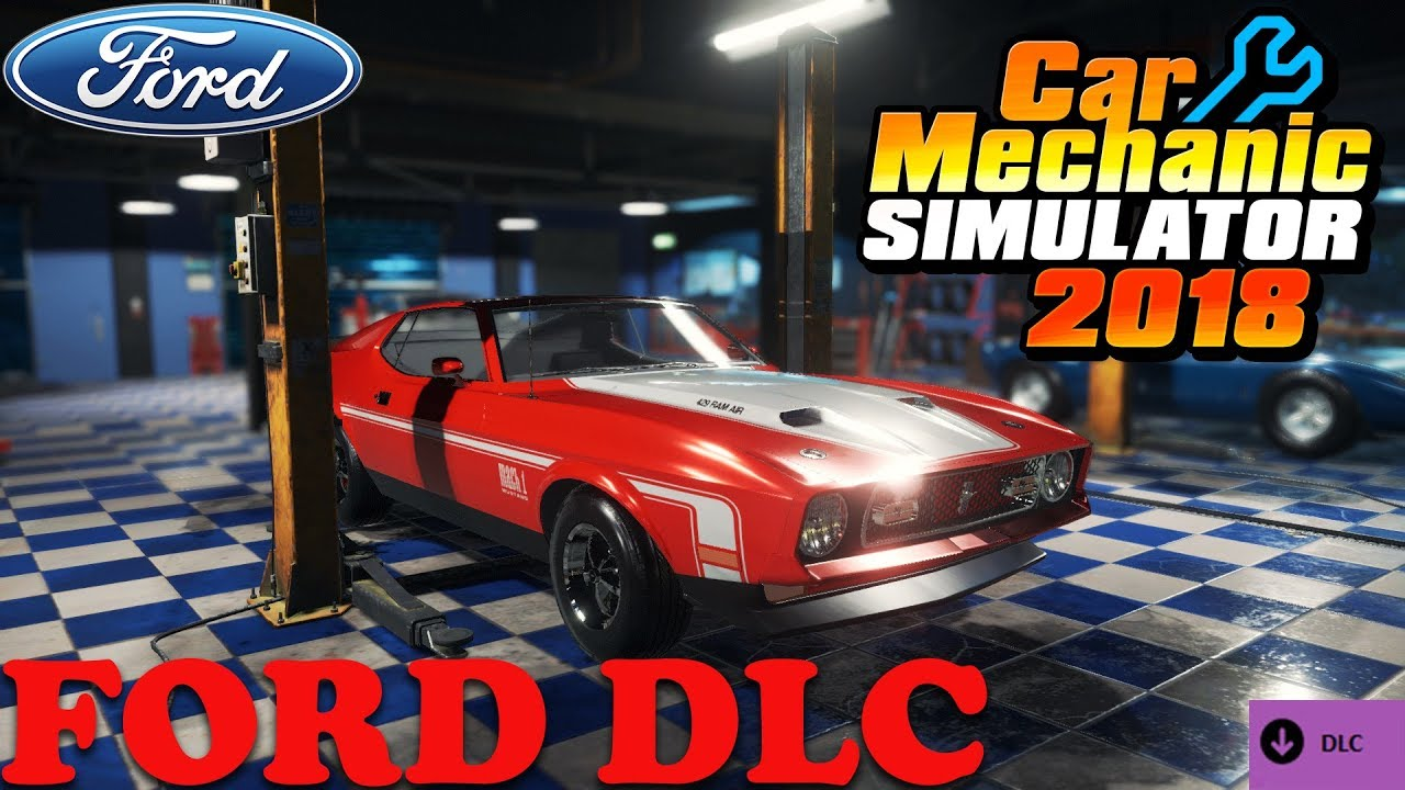 Car Mechanic Simulator 2018 Ford Dlc 1971 Ford Mustang Mach 1