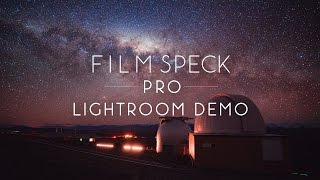 Using the Film Speck Pro Lightroom Preset Pack for Astrophotography