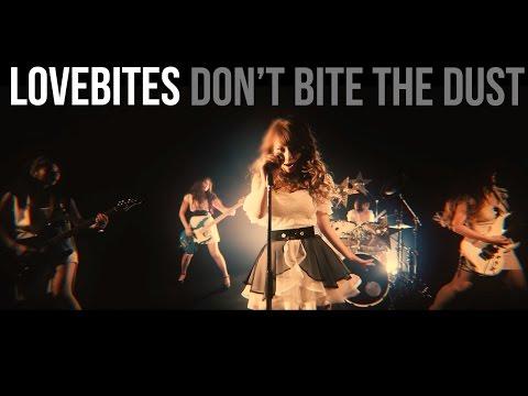 Youtube: DON'T BITE THE DUST / LOVEBITES