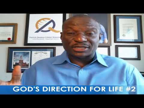 GOD'S DIRECTION FOR LIFE #2  with Pastor Patrick