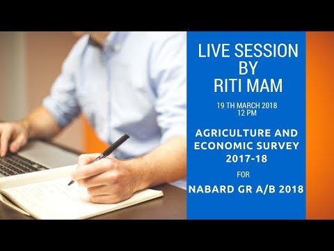 Important observations for Agriculture from Economic Survey 2017-18 - Live session by Riti Mam