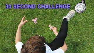 FIDGET SPINNER TRICK 30 SECOND TIME CHALLENGE