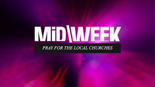 MiD\WEEK: Pray for the Local Church