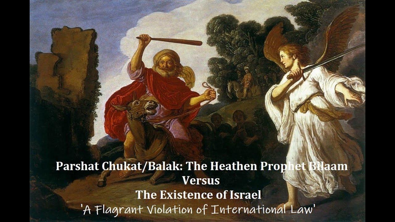 The Heathen Prophet Bilaam vs. the Existence of Israel