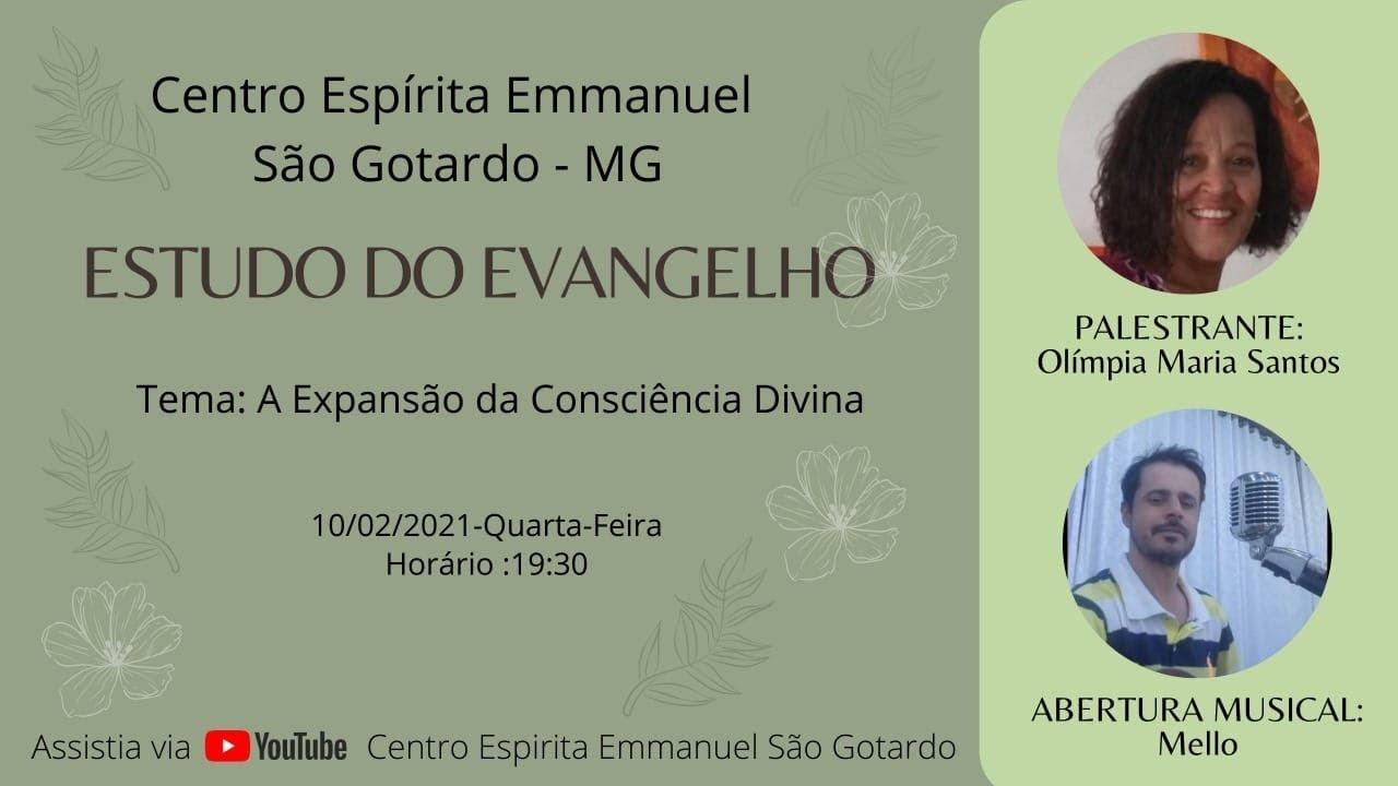 Download Estudo do Evangelho com Olímpia Maria Santos. Tema: A Expansão da Consciência Divina.