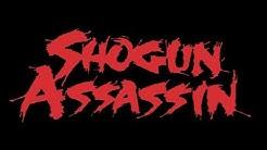 SHOGUN ASSASSIN HD Trailer