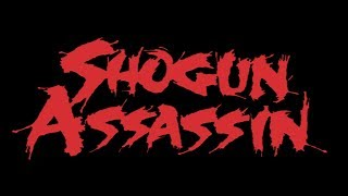 SHOGUN ASSASSIN HD Trailer