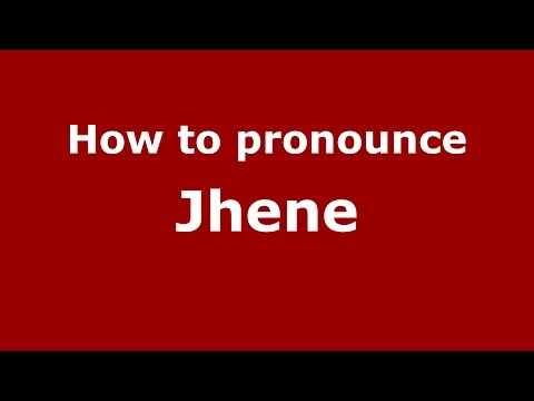 How to pronounce Jhene (Cicero, Illinois, US/American English) - PronounceNames.com